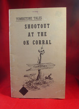 Shootout At The Ok Corral -  Tombstone Tales Book - $19.60