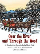 Over the River and Through the Wood [Board book] Child, Lydia Maria and ... - £3.58 GBP