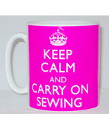 Keep Calm And Carry On Sewing Mug Can Personalise Great Seamstress Sew G... - $11.64