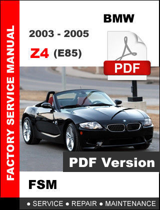 2005 bmw z4 maintenance schedule