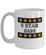 5 Star Babe - Novelty 15oz White Ceramic Sexy Women Mug - Perfect Annive... - $16.82