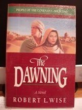 The Dawning: Novel (People of the Covenant Series: Book I) [Paperback] [... - $9.89