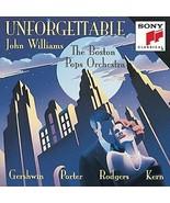 Unforgettable [Audio CD] John Williams & Boston Pops Orchestra - $6.92