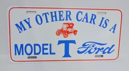My Other Car Is A Model T Ford Aluminium License Plate - $15.20