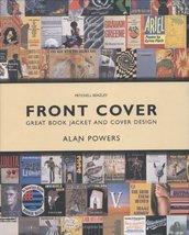 Front Cover: Great Book Jacket and Cover Design Powers, Alan - $49.49