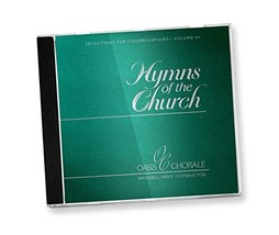Hymns of the Church III [Audio CD] Oasis Chorale - $14.73