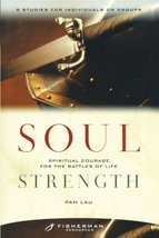 Soul Strength: Spiritual Courage for the Battles of Life (Fisherman Reso... - $2.71