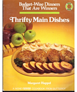 Thrifty Main Dishes Budget -Wise Dinners That are Winners by Margaret Ha... - $4.95