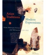 Asian Traditions Modern Expressions, Wechsler, Jeffrey BRAND NEW HARDCOVER - $58.41