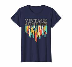 Amazing Shirt -  Vintage Legends Born In JUNE 1969 Classic 49 Yrs Years Old Wowe image 3