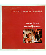Album Vinyl The Ray Charles Singers Young Lovers in Far Away Places Some... - £5.25 GBP