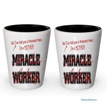 I'm a Mother shot glass- Not a Miracle Worker -Mother Gifts (2) - €14,95 EUR