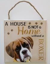 DOG LOVER PLAQUE a House is not a Home Without a Boxer 8x8 Wooden Pet Wa... - $10.99