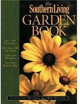 The Southern Living Garden Book: Completely Revised, All-New Edition Ben... - $9.99