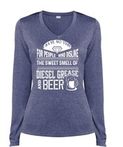Dislike The Sweet Smell Of Diesel Grease And Beer T Shirt, I Have No Tim... - $29.99+