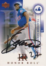 Vladimir Guerrero Signed Autographed 2003 Upper Deck Honor Roll Baseball... - $19.99