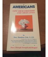 Americans by Hon. Hamilton Fish, L.L.D. vmh223 - $7.85