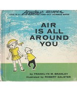 Air is All Around You by Franklyn M. Branley 1962 Robert Galster Sceince... - $9.89