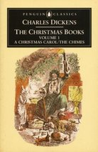 The Christmas Books: Volume 1: A Christmas Carol and The Chimes (Penguin... - $3.79