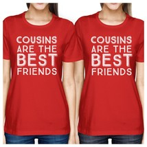 Cousins Are The Best Friends BFF Matching Red Shirts - $30.99+