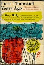 Four Thousand Years Ago. [Unknown Binding] Geoffrey Bibby
