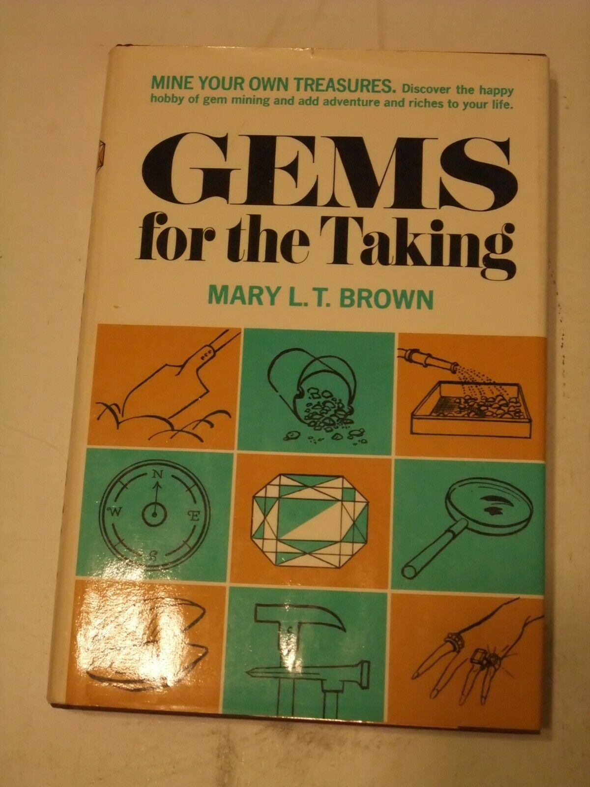 Primary image for Gems for the Taking by Mary L. T. Brown - 1974 -Hardback Book- 6th printing