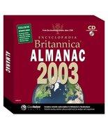 Encyclopedia Britannica 2003 Almanac (Jewel Case) - $9.68
