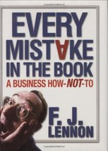 Every Mistake In The Book: A Business How-NOT-To Fenton, F. J. - $4.94