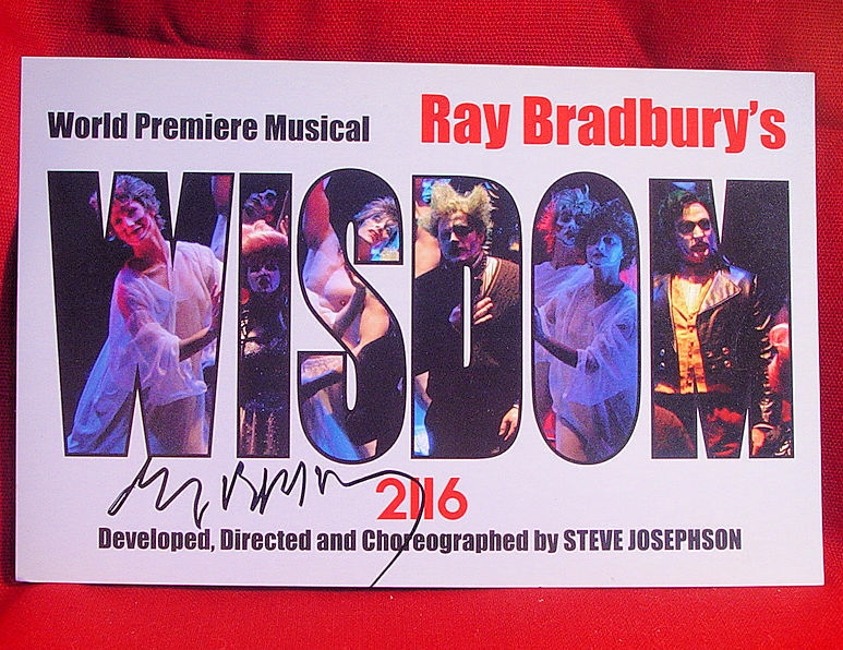 Ray Bradbury WISDOM 2116 signed theatre card. His Last Play And Best Play.