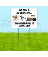 WE BUY AND DO LOANS 18x24 Yard Sign WITH STAKE Corrugated Bandit USA PAWN - $17.09+