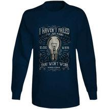 I Havent Failed Long Sleeve T Shirt image 7
