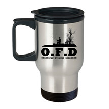 OFD Obsessive Fishing Disorder Funny Gift for Fishing Lovers - 14 oz Tra... - $19.75