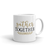 New Mug - Gather Together Mugthanksgiving holiday fall autumn coffee - £8.52 GBP+