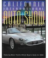 2003 California International AUTO SHOW Program CAR GUIDE Anaheim Motor ... - $7.50