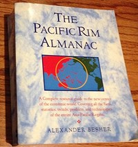 The Pacific Rim Almanac Besher, Alexander image 2