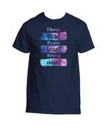 Fierce Soul Brave Heart Strong Mind T-Shirt - $22.99