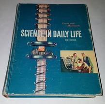 VTG Science in Daily Life Hardcover Book 1958 Francis Curtis George Mall... - $15.43