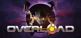 Overload - Digital Download Game Steam Key - INSTANT DELIVERY - $1.39