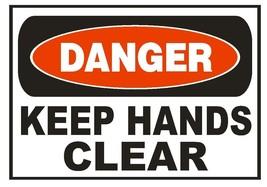 Danger Keep Hands Clear Sticker Safety Sticker Sign D663 OSHA - $1.45+