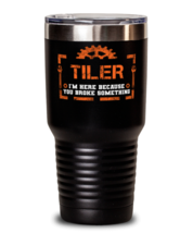 Unique gift Idea for Tiler Tumbler with this funny saying. Little miss broke  - $33.99