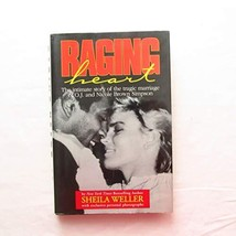 Raging Heart: The Intimate Story of the Tragic Marriage of O.J. and Nicole Brown image 2