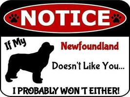 2 Count Top Shelf Novelties Notice If My Newfoundland Doesn't Like You I... - $12.69