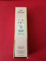 TOO FACED Tutti Frutti Dew You Full Coverage Fresh Glow Foundation ❤️ Authentic - $35.95