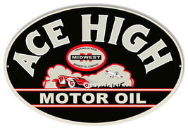 Ace High Motor Oil Reproduction Sign 11x18 Oval - $29.70