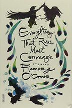 Everything That Rises Must Converge: Stories (FSG Classics) [Paperback] ... - $3.71