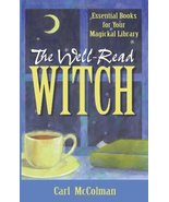 The Well-Read Witch: Essential Books for Your Magickal Library McColman,... - $5.83