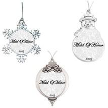 Maid of Honor Bridal Wedding Gift 2019 Christmas Ornament Snowman Snowfl... - $12.97