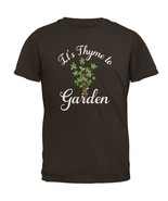 Gardening It's Thyme Time to Garden Mens T Shirt - $16.95+