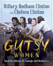 The Book of Gutsy Women: Favorite Stories of Courage and Resilience [Har... - $17.44