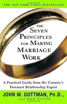 The Seven Principles for Making Marriage Work: A Practical Guide from the Countr image 2